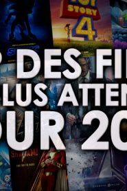 LES FILMS LES PLUS ATTENDUS DE 2019!